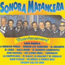 LA SONORA MATANCERA GUANTANAMERA