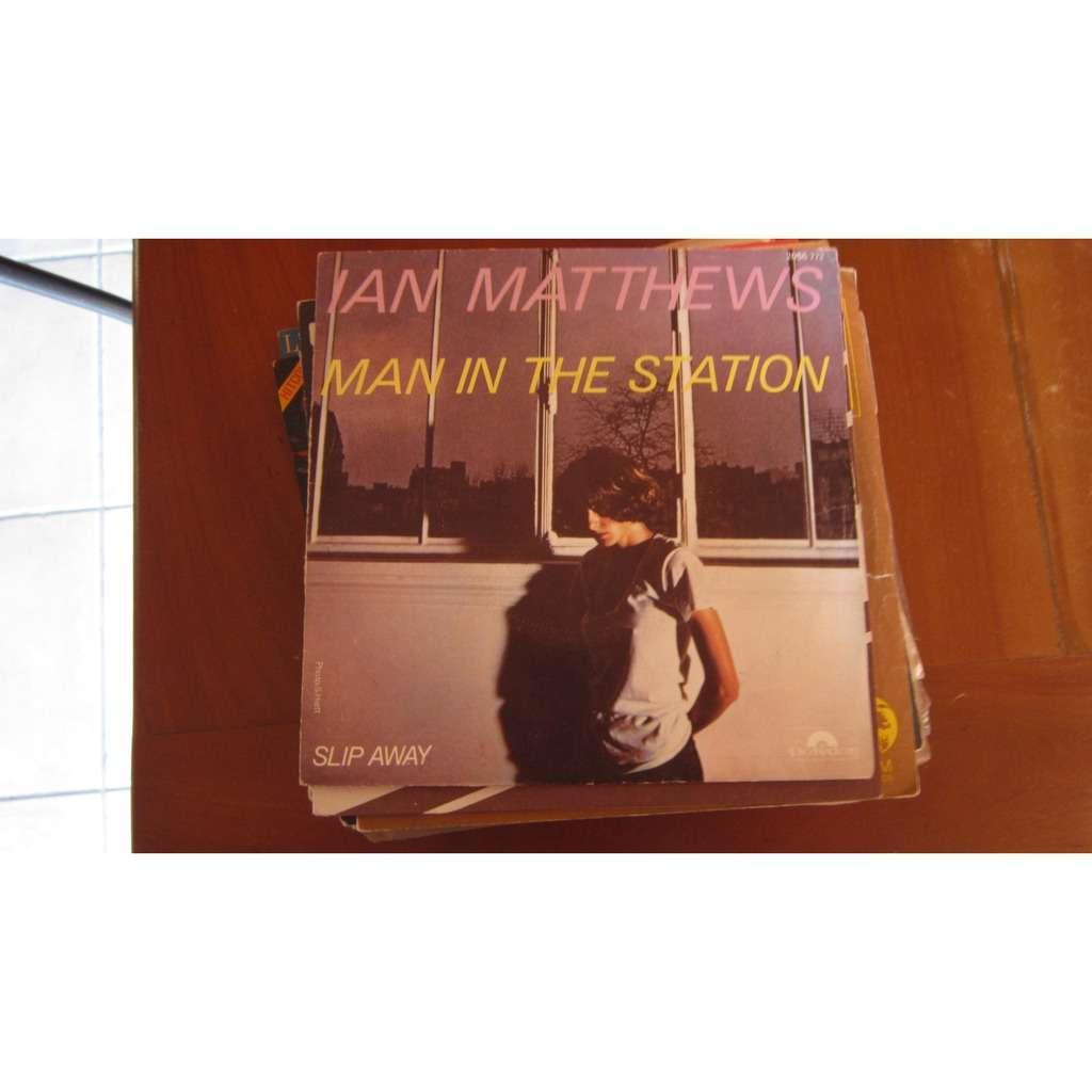 IAN MATTHEWS Man in the station