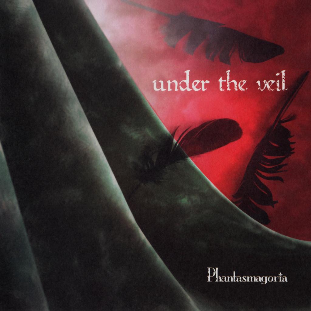 Phantasmagoria under the veil