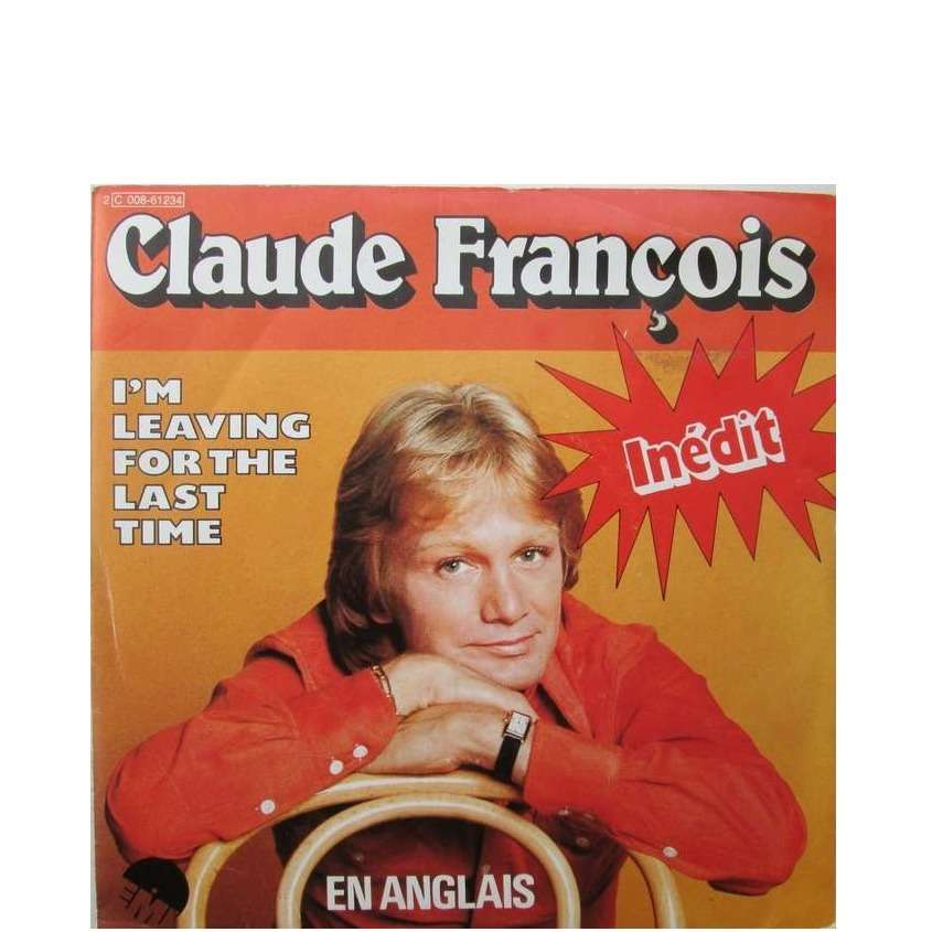 claude françois i'm leaving for the last time / don't play that song again