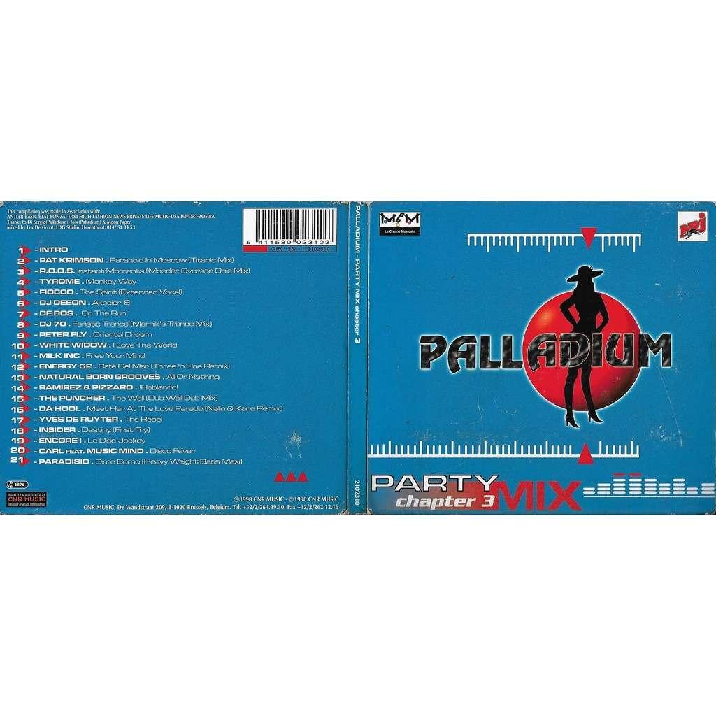 Yves De RUYTER / Pat Crimson / R O O S  / Tyrome Palladium - Party Mix  Chapter 3