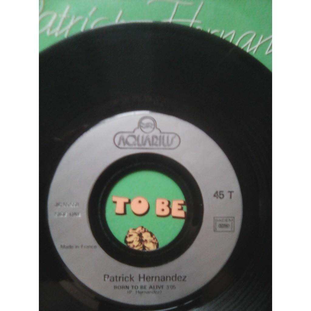 Patrick Hernandez - Born To Be Alive / Back To Boogie