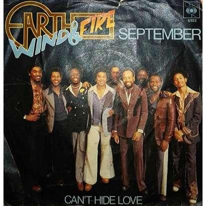 Earth, Wind & Fire September / Can't Hide Love