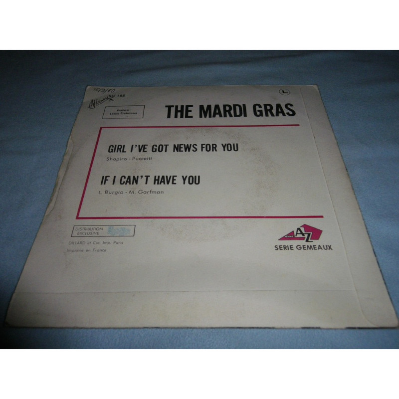 mardi gras Girl I've Got News For You / If I Can't Have You