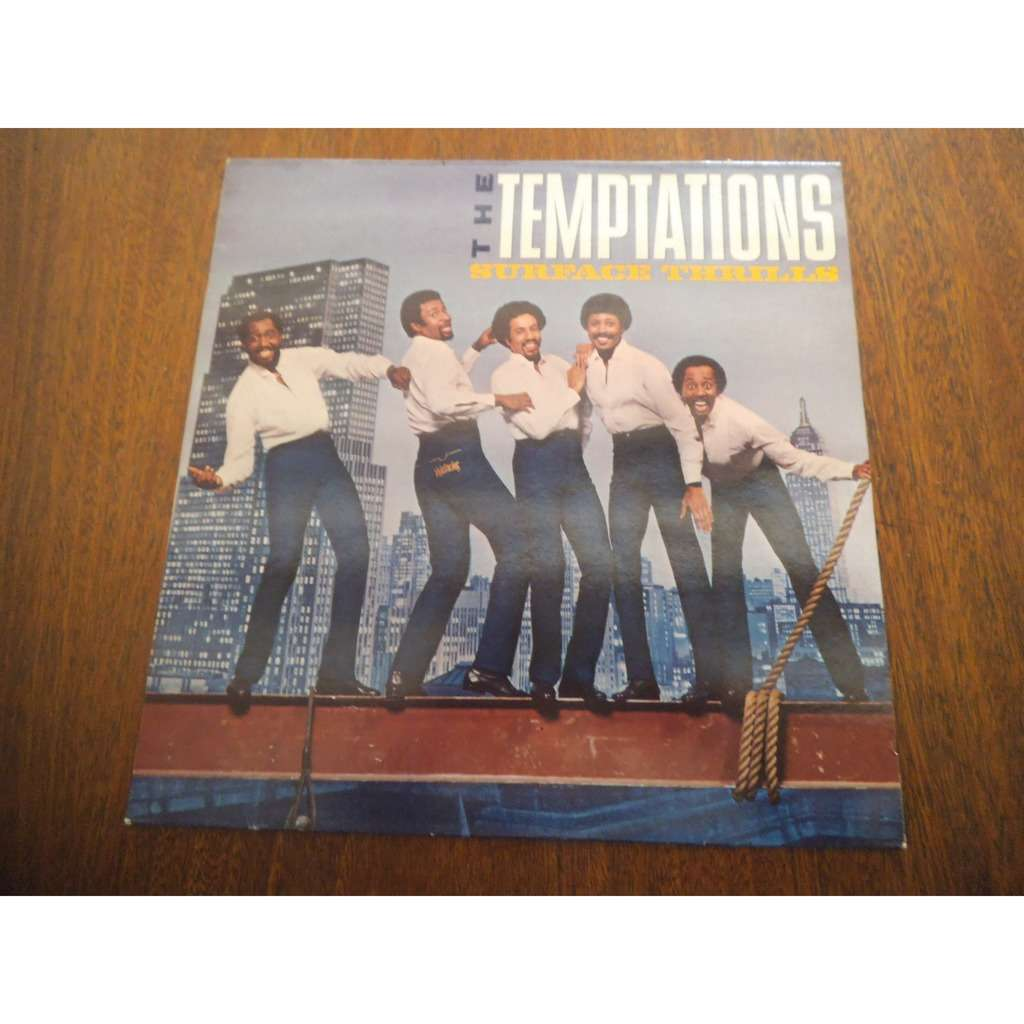 the temptations surface thrills