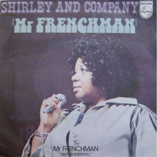 shirley and company Mr Frenchman / Mr Frenchman (Instrumental)