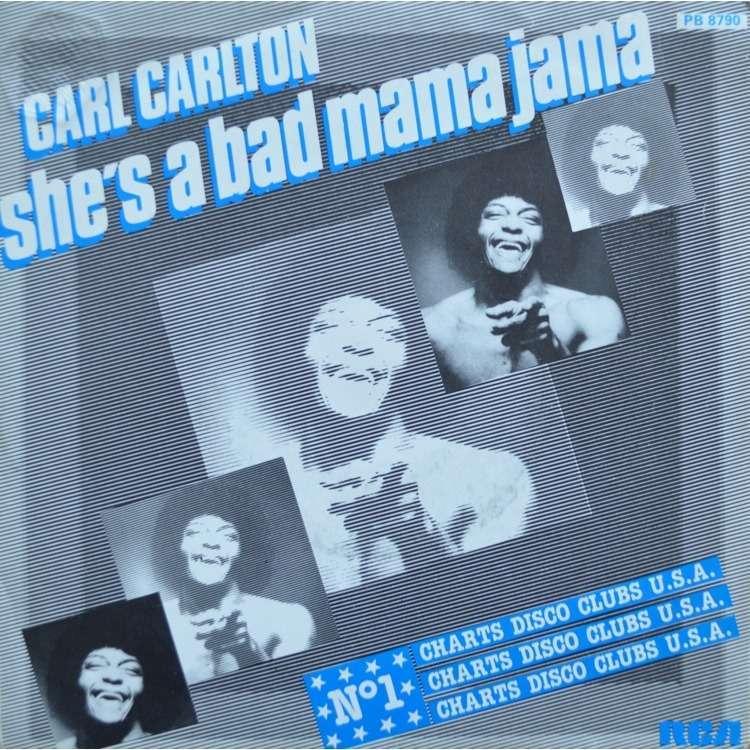 carl carlton she's a bad mama jama