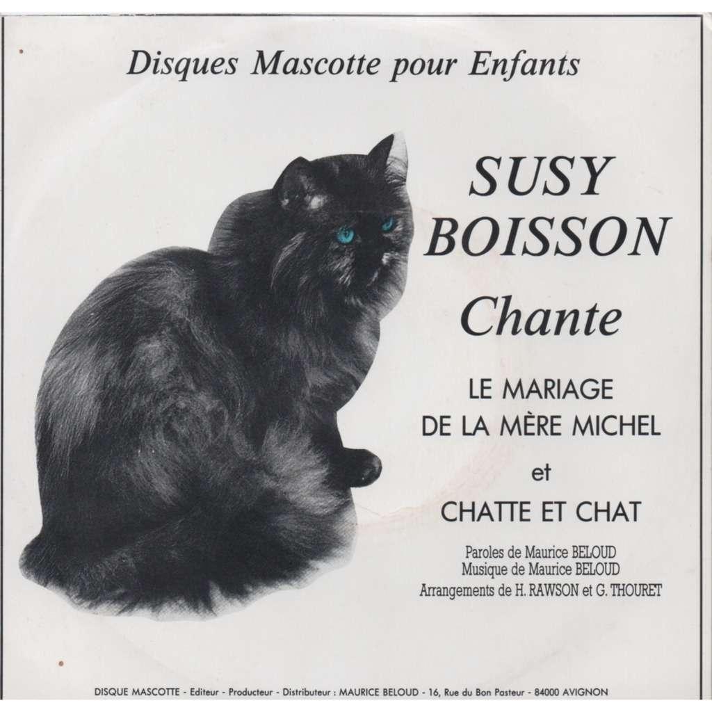 SUSY BOISSON LE MARIAGE DE LA MERE MICHEL/CHATTE ET CHAT.