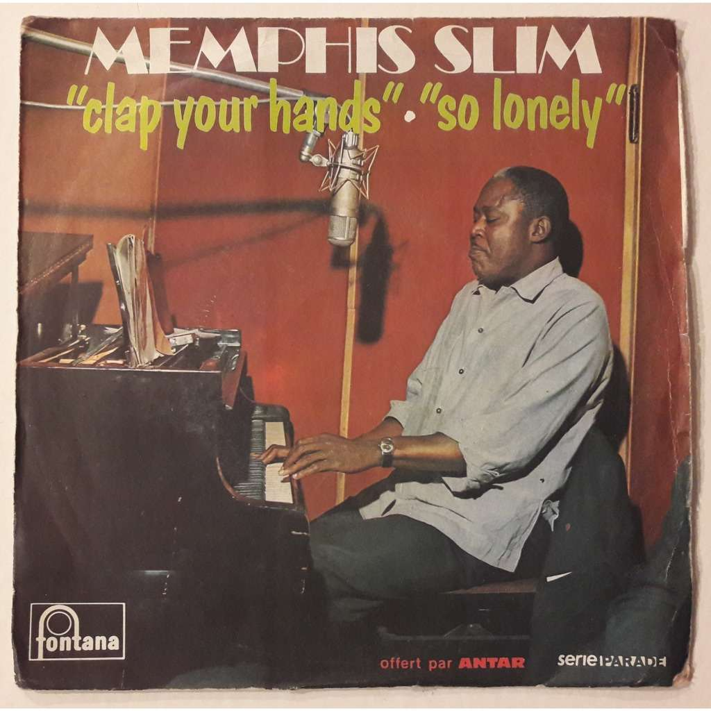 MEMPHIS SLIM clap your hands so lonely