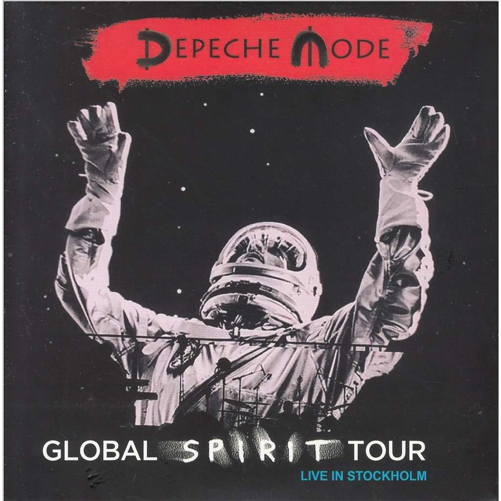 Global Spirit Tour Live In Stockholm By Depeche Mode