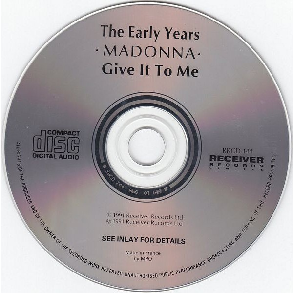 MADONNA - THE EARLY YEARS / GIVE IT TO ME (FR. PRESSING 1 CD)