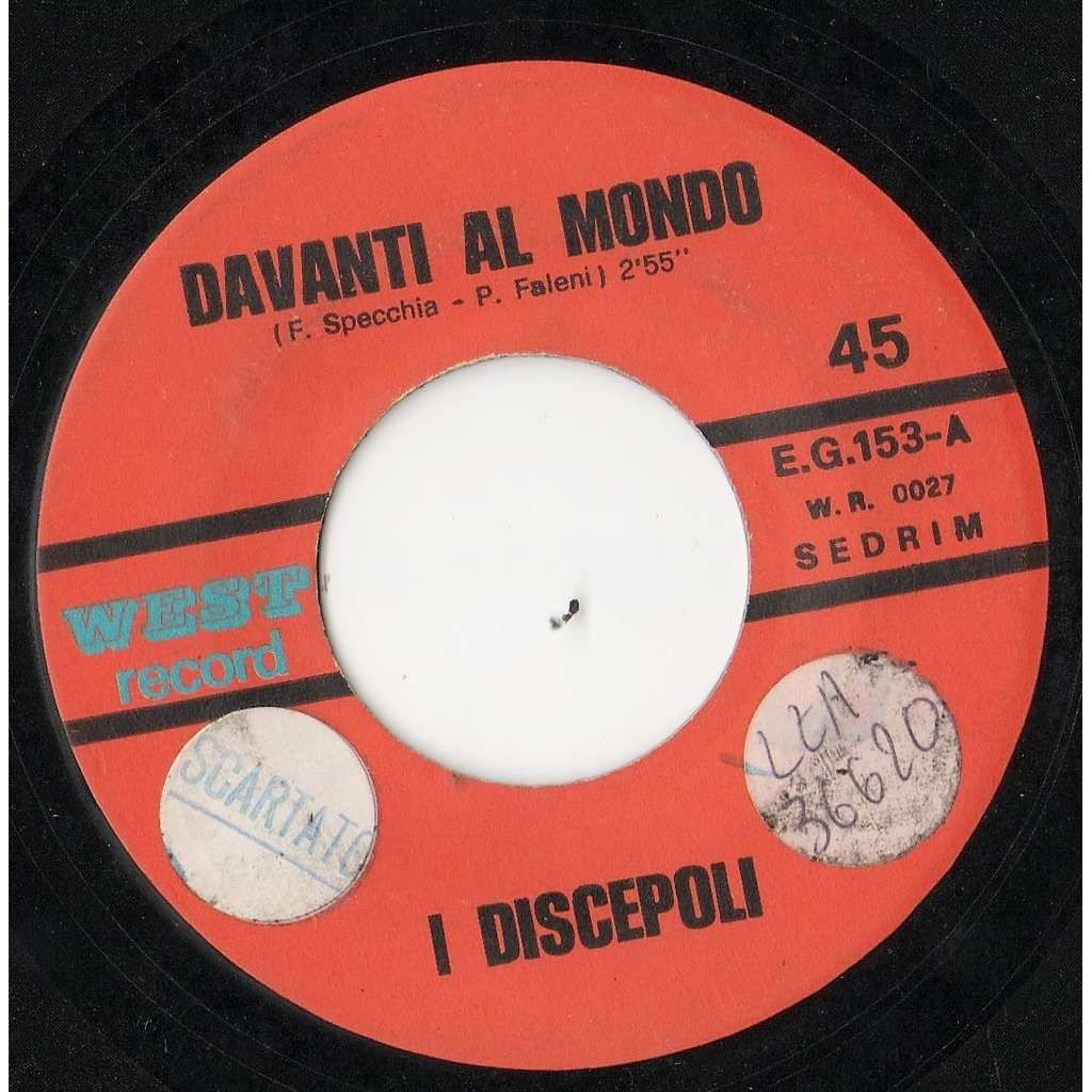 I Discepoli Davanti Al Mondo (Italian 'beat' 1969 withdrawn 2-trk 7single on West Record lbl)