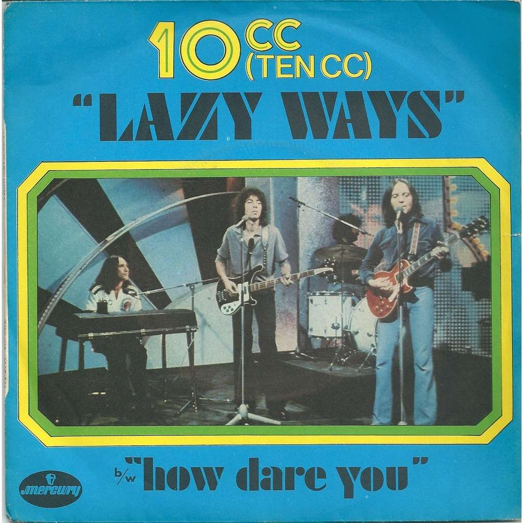 10CC Lazy ways