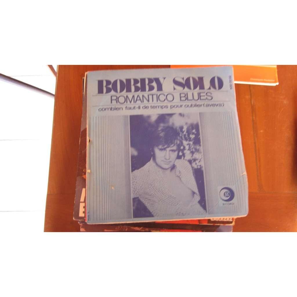 BOBBY SOLO Romantico blues / Combien faut-il de temps pour oublier
