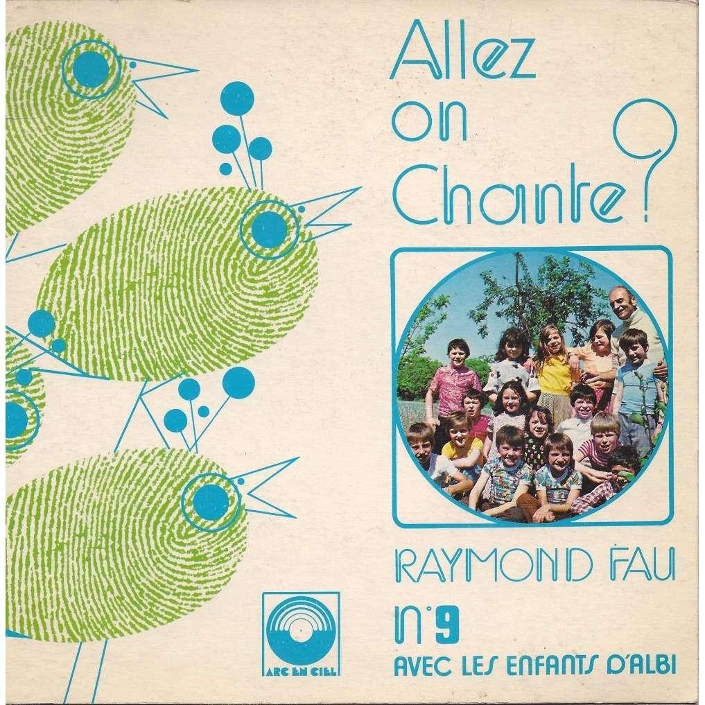 Raymond fau & les enfants d'Albi Allez on chante-n°9