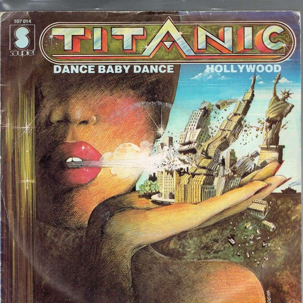 TITANIC Dance baby Dance / Hollywood