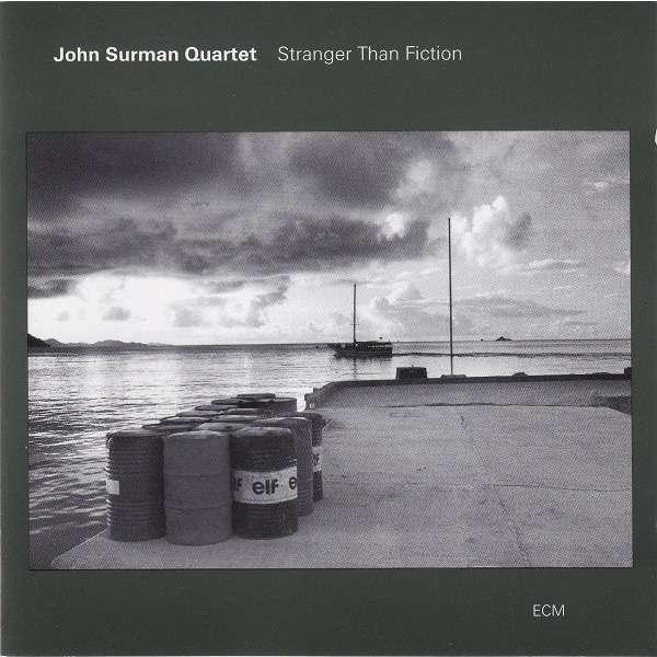 John Surman Quartet Stranger Than Fiction