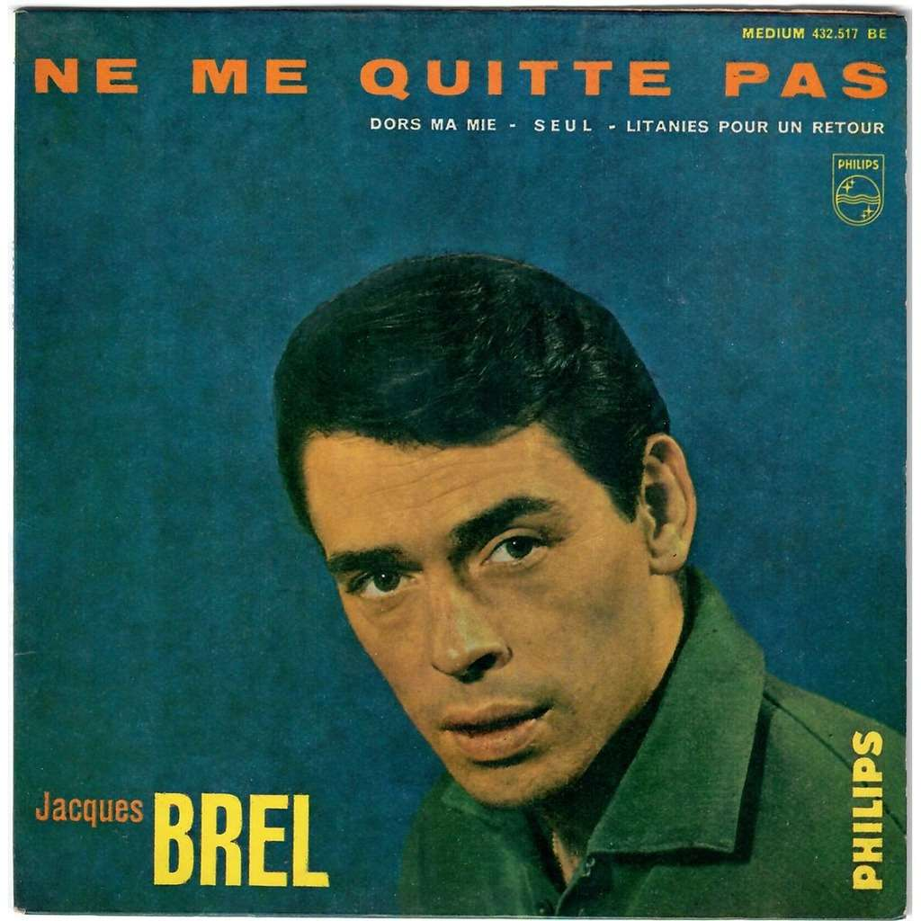 ne me quitte pas by jacques brel ep with sasham67 ref 1510612577. Black Bedroom Furniture Sets. Home Design Ideas