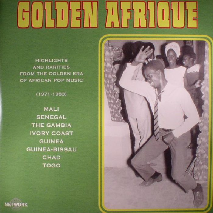 Golden Afrique (various) Highlights & Rarities From The Golden era of African pop music