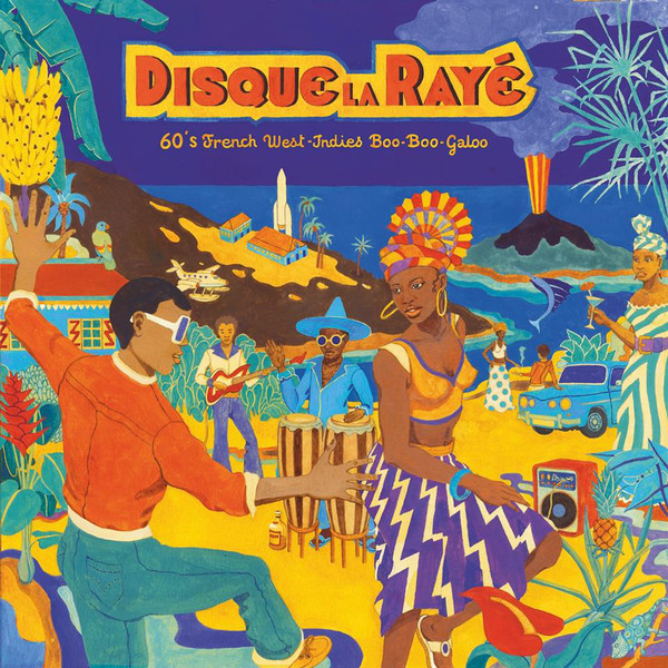 Disque La Rayé (various) 60's French West Indies Boogaloo