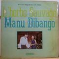 MANU DIBANGO - l'herbe sauvage - LP