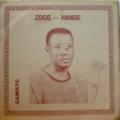 ZOGG HANGE - Gamato - LP