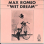 MAX ROMEO - wet dream - 45T (SP 2 titres)