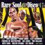 VA : EDDIE GROSS, BETA YAMA, BILL BROWN - Rare Soul & disco 47 avec Satra Neti ... - CD