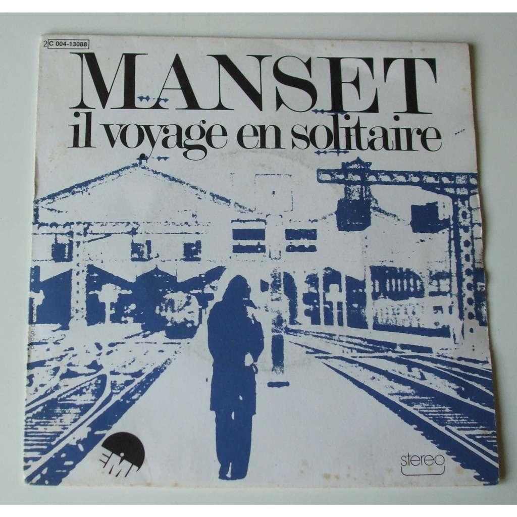 Gérard Manset Il voyage en solitaire