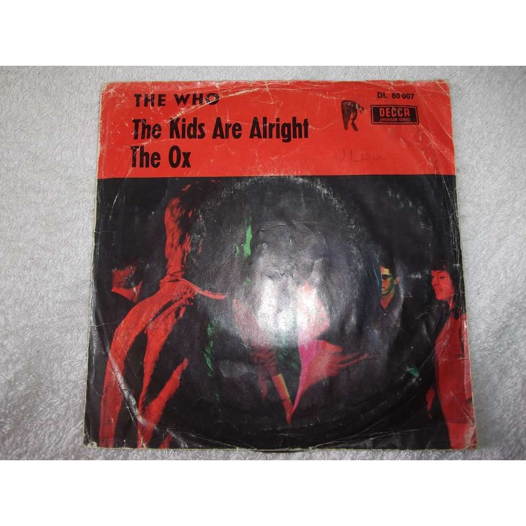 Who the Kids Are Alright / The Ox