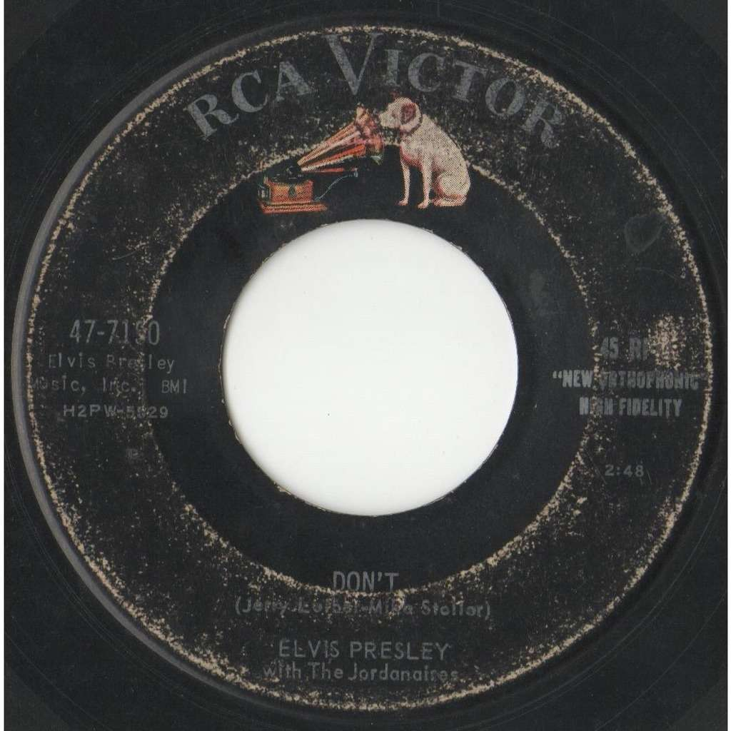 Elvis Presley Don't (USA 1958 original 2-trk 7single on RCA lbl)