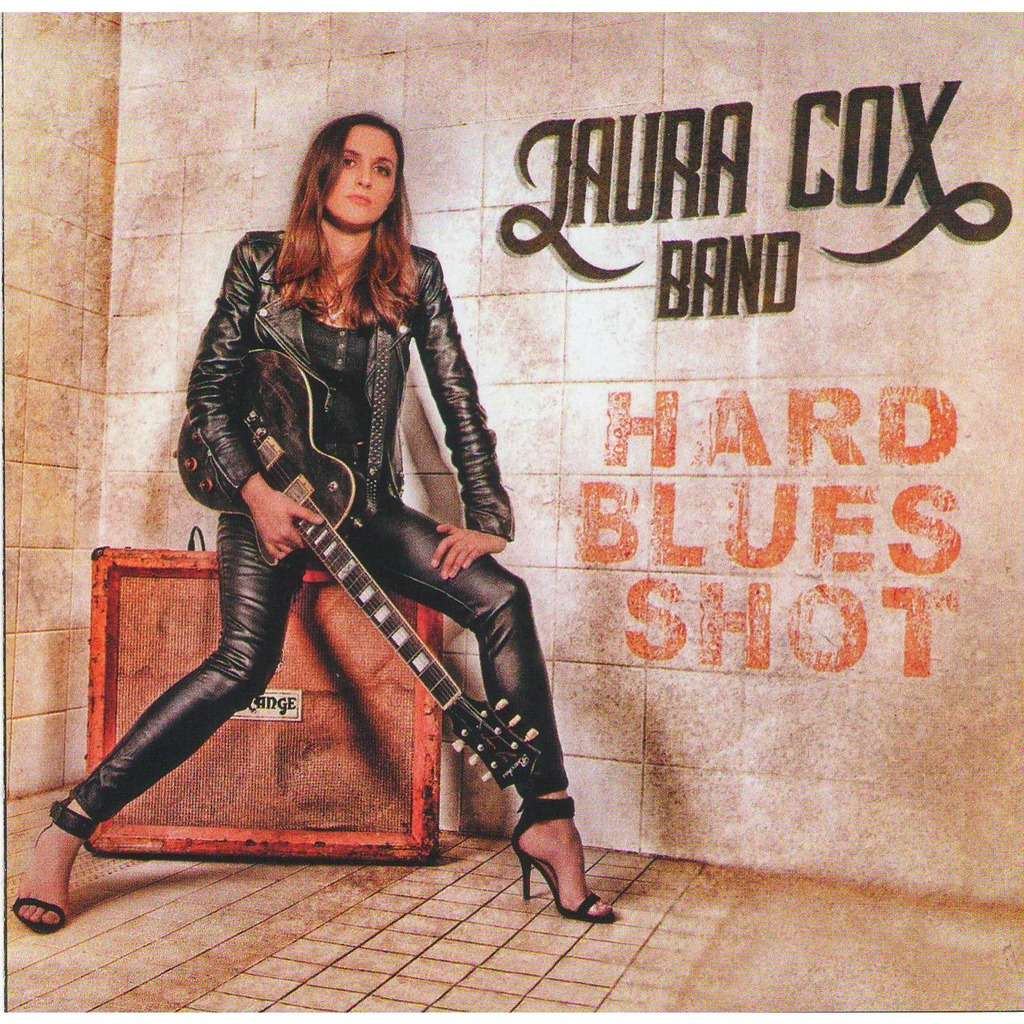 LAURA COX BAND HARD BLUES SHOT