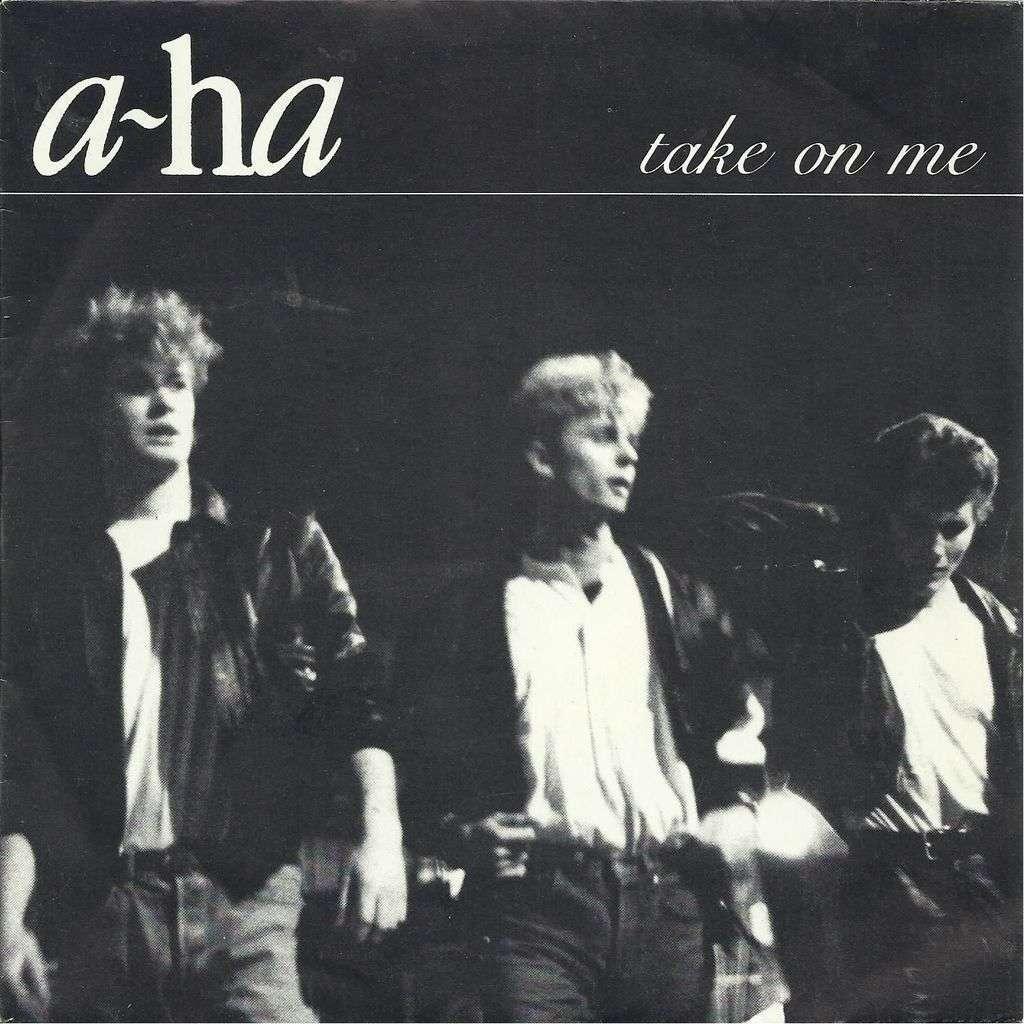 A-AH TAKE ON ME
