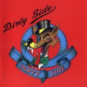 Dirty side Dirty side