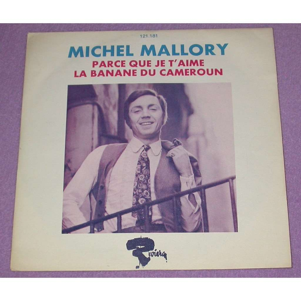 Mallory, Michel Parce que je t'aime / Les pantys