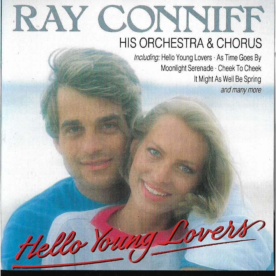 Ray Conniff And His Orchestra & Chorus Hello Young Lovers