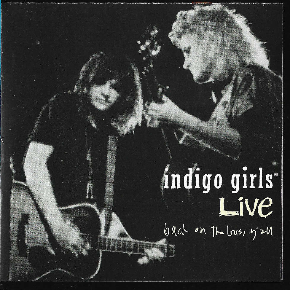 Indigo Girls Live: Back On The Bus, Y'all