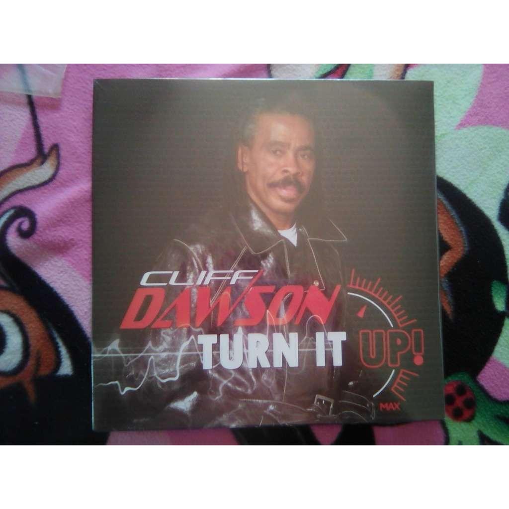 Cliff Dawson - Turn It Up! Cliff Dawson - Turn It Up!