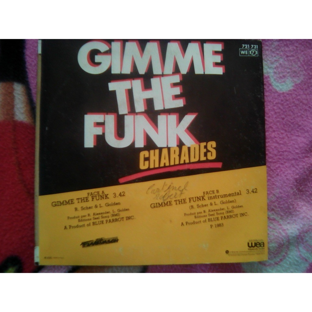 Charades - Gimme The Funk Gimme The Funk (Instrumental)