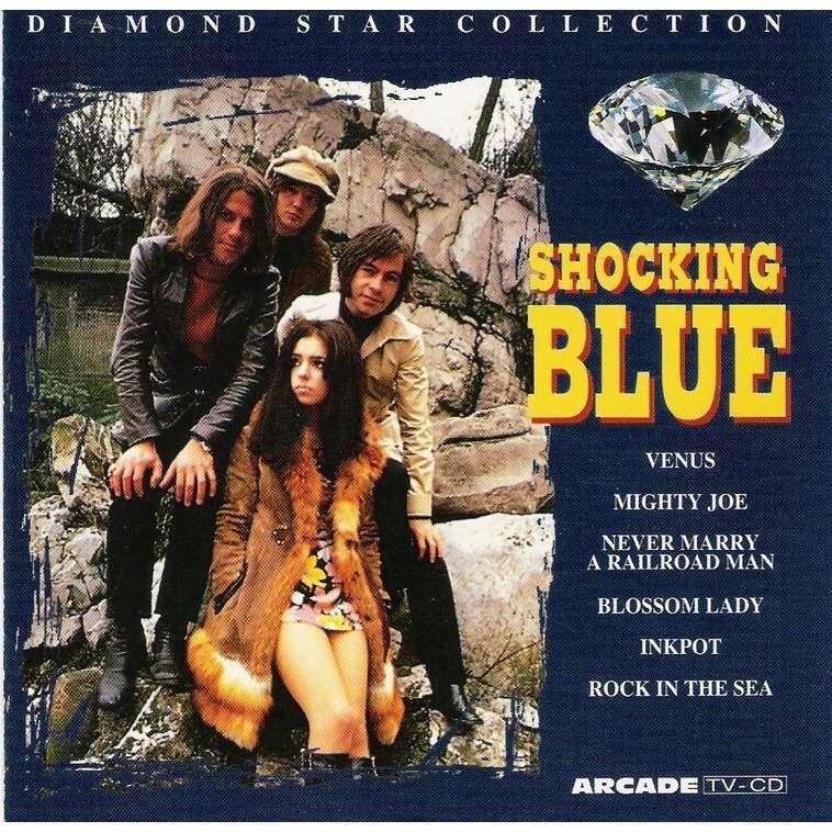 Shocking Blue Diamond Star Collection ( Venus; Mighty Joe; Never Marry A Railroad Man; Blossom Lady; Inkpot )
