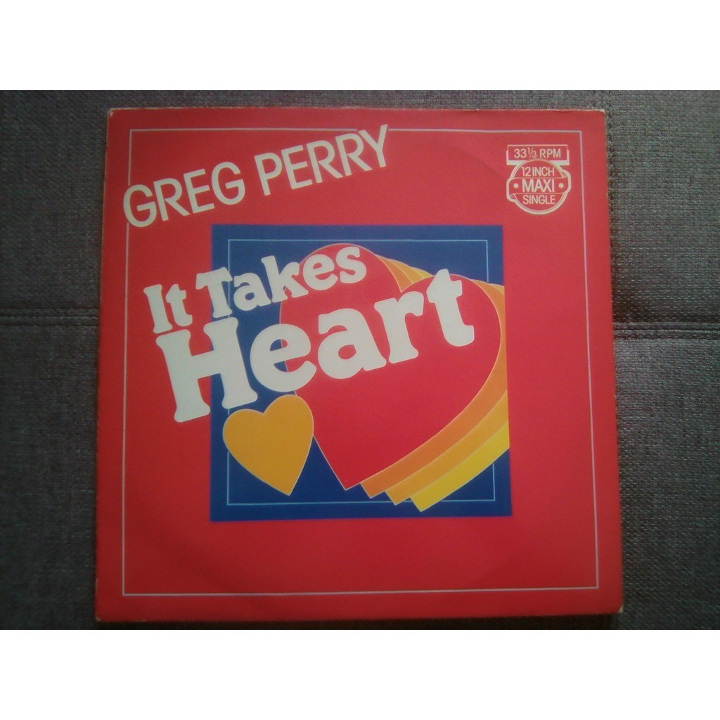 Greg Perry - It Takes Heart It Takes Heart (Instrumental - Got To Get Up And Stay Up)