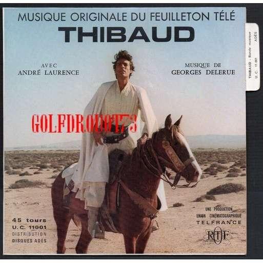 GEORGES DELERUE THIBAUD - LES TEMPLIERS .. B.O. FEUILLETON TV ( O.R.T.F. ) . THIBAUD