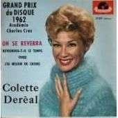 Colette Deréal Grand prix du disque 62 : On se reverra / Reviendra-t-il le temps ? / Vivre / J'ai besoin de croire