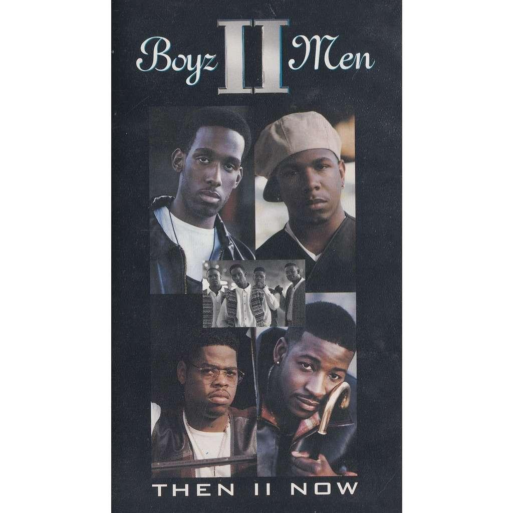 Then Ii Now By Boyz Ii Men Vhs With Burtech Ref 118882080