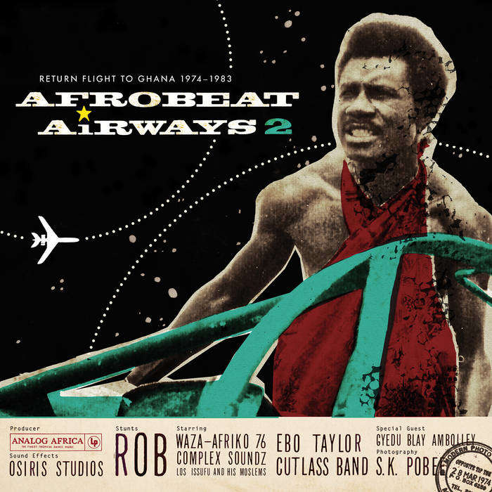 Afrobeat Airways vol.2 Return Flight to Ghana 1974-1983