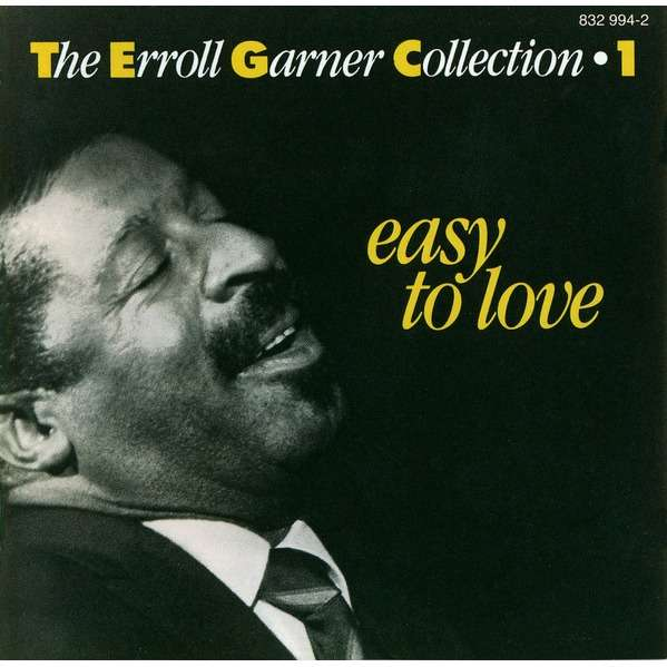 Erroll Garner The Erroll Garner Collection - Volume 1 - Easy To Love