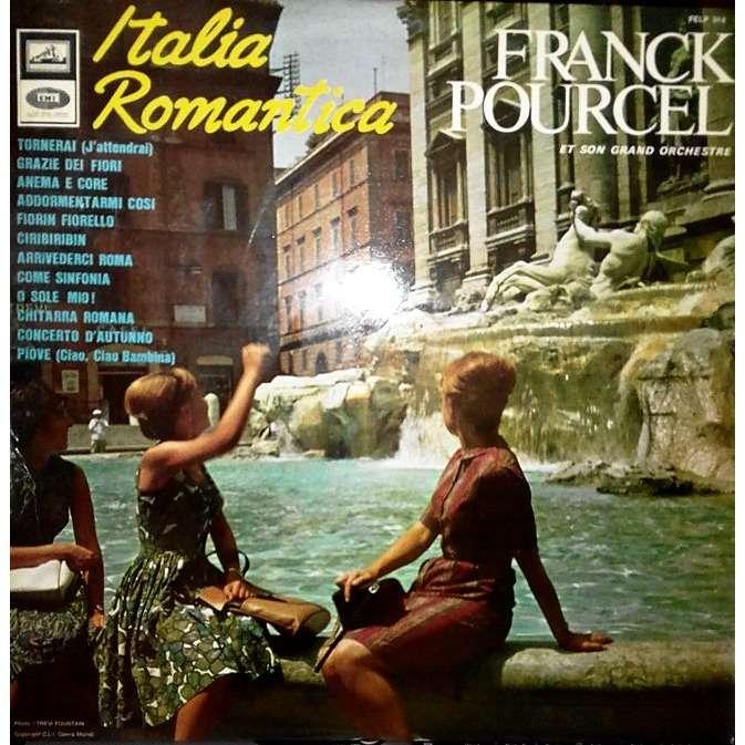 FRANCK POURCEL Italia romantica : tornerai ( j'attendrai ) + 11