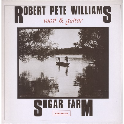 Robert Pete Williams Sugar Farm