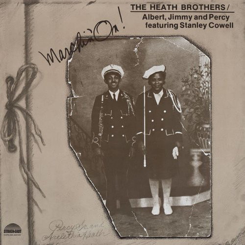 the heath brothers marchin' on !