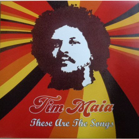 Tim Maia these are the songs